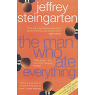 The Man Who Ate Everything: Everything You Ever Wanted to Know About Food, But Were Afraid to Ask (BOK)