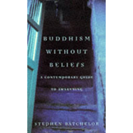 Buddhism without Beliefs (BOK)