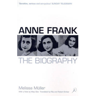 Anne Frank: The Biography (BOK)