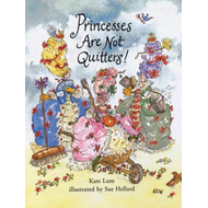 Princesses are Not Quitters (BOK)