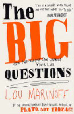 The Big Questions: How Philosophy Can Change Your Life (BOK)