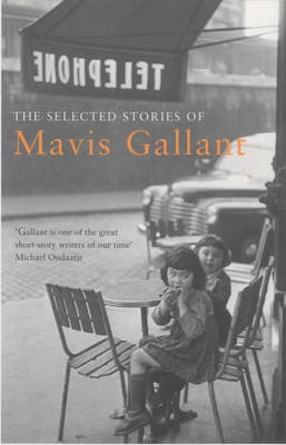 Selected Stories of Mavis Gallant (BOK)