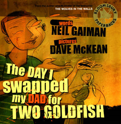 Day I Swapped My Dad for Two Goldfish (BOK)