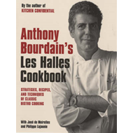 Anthony Bourdain's Les Halles Cookbook (BOK)