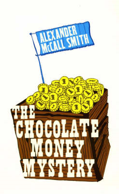 The Chocolate Money Mystery (BOK)