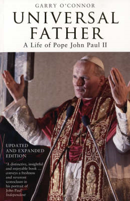 Universal Father: A Life of Pope John Paul II (BOK)