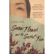 Snow Flower and the Secret Fan (BOK)