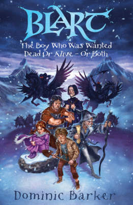 The Boy Who Was Wanted Dead or Alive - or Both (BOK)