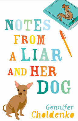 Notes from a Liar and Her Dog (BOK)