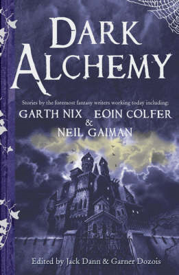 Dark Alchemy: Magical Tales from Masters of Modern Fantasy (BOK)