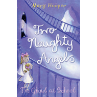 The Ghoul at School: Two Naughty Angels (BOK)