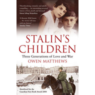 Stalin's Children: Three Generations of Love and War (BOK)
