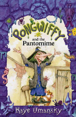 Pongwiffy and the Pantomime (BOK)