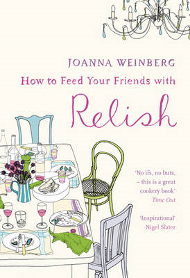 How to Feed Your Friends with Relish (BOK)