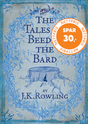 The Tales of Beedle the Bard (BOK)