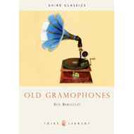 Old Gramophones and Other Talking Machines (BOK)