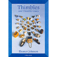 Thimbles and Thimble Cases (BOK)