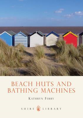 Beach Huts and Bathing Machines (BOK)