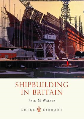 Shipbuilding in Britain (BOK)