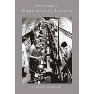 Discovering Subterranean London (BOK)