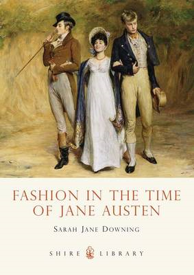 Fashion in the Time of Jane Austen (BOK)