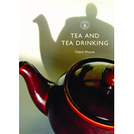 Tea and Tea Drinking (BOK)