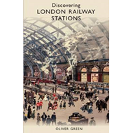 Discovering London Railway Stations (BOK)