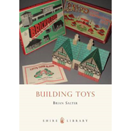 Building Toys: Bayko and Other Systems (BOK)
