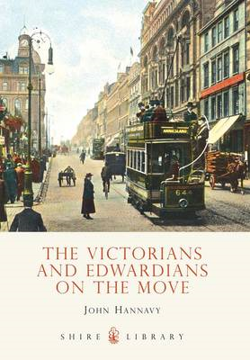 The Victorians and Edwardians on the Move (BOK)