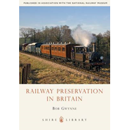 Railway Preservation in Britain (BOK)