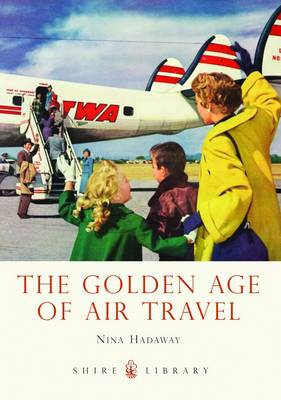 The Golden Age of Air Travel (BOK)
