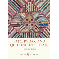 Patchwork and Quilting in Britain (BOK)