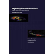 Physiological Pharmaceutics: Barriers to Drug Absorption (BOK)