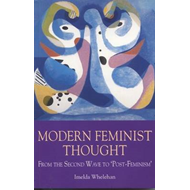 Modern Feminist Thought: From the Second Wave to Post Feminism (BOK)