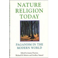 Nature Religion Today: Paganism in the Modern World (BOK)
