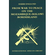 From War to Peace on the Mozambique-Malawi Borderland (BOK)