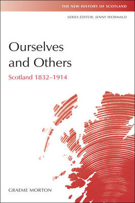 Ourselves and Others: Scotland 1832-1914 (BOK)