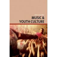 Music and Youth Culture (BOK)