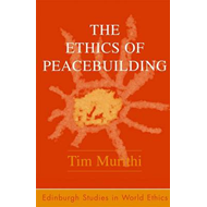 The Ethics of Peacebuilding (BOK)
