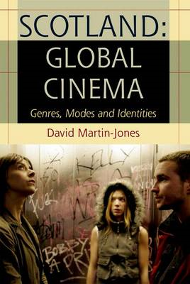 Scotland: Global Cinema (BOK)
