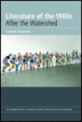 Literature of the 1980s: After the Watershed (BOK)