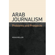 Modern Arab Journalism: Problems and Prospects (BOK)