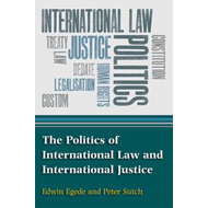 Politics of International Law and International Justice (BOK)