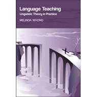 Language Teaching: Linguistic Theory in Practice (BOK)