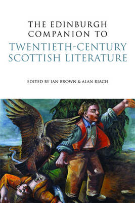 The Edinburgh Companion to Twentieth-century Scottish Literature (BOK)