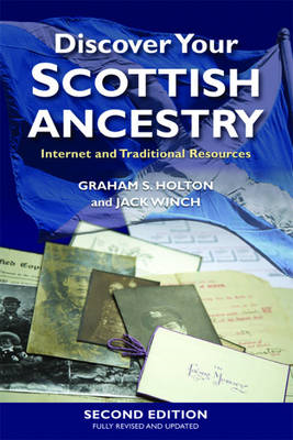 Discover Your Scottish Ancestry: Internet and Traditional Resources (BOK)
