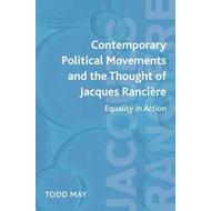 Contemporary Political Movements and the Thought of Jacques Ranciere: Equality in Action (BOK)