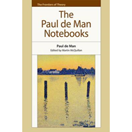 Paul de Man Notebooks (BOK)