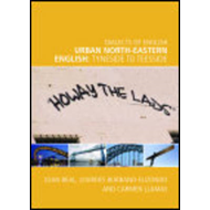 Urban North-eastern English: Tyneside to Teesside (BOK)