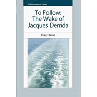 The Wake of Jacques Derrida (BOK)